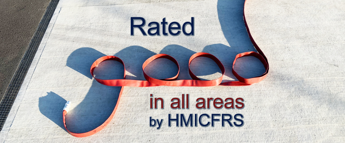 Rated good in all areas by HMICFRS (hose)