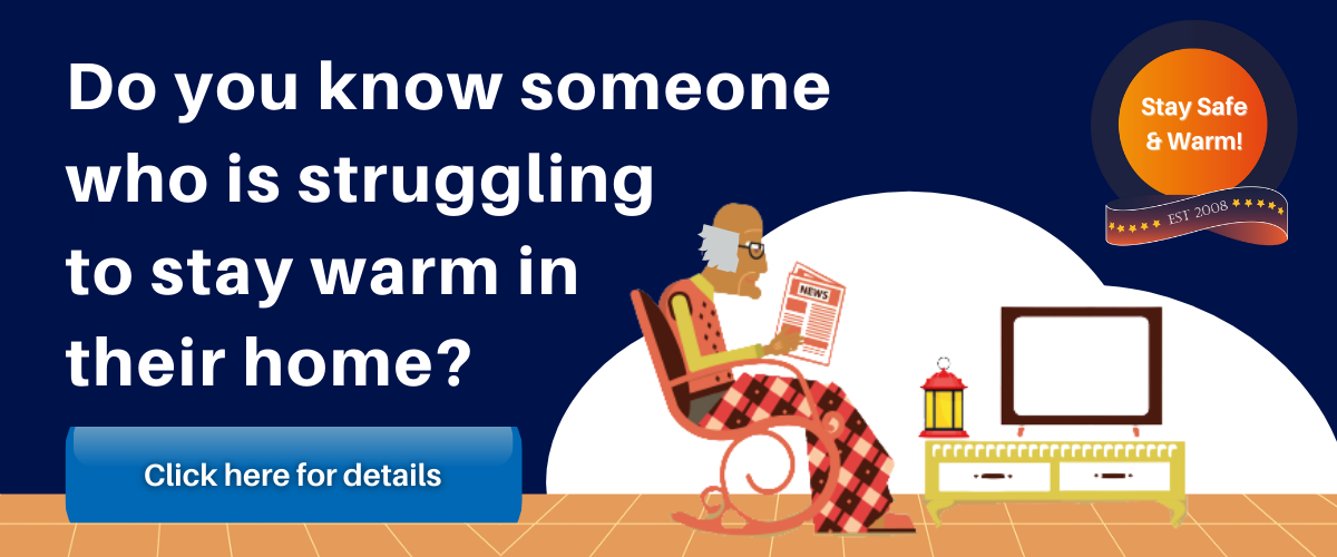 Do you know someone who is struggling to stay warm in their home?