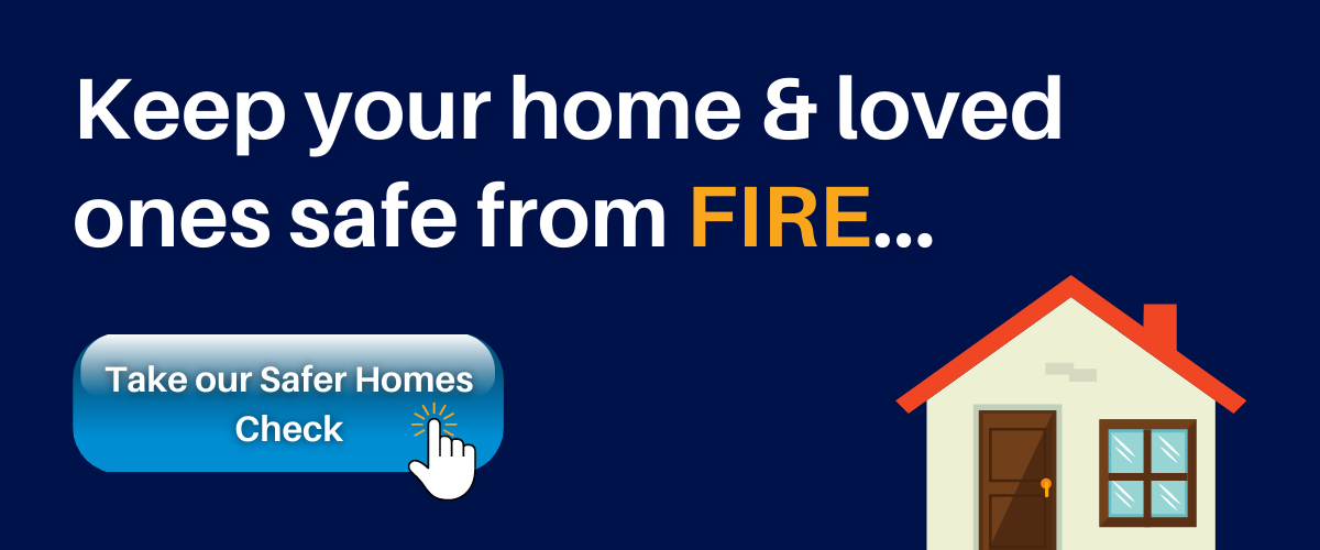 Find out how to keep your home and love ones safe from fire